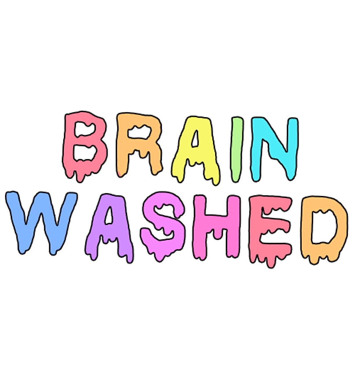 funny, brain washed, television, awesome, hippie, alternative, art, smile, cute, quote, rainbow, fun, cool, propaganda, hilarious, pastel, happy, adorable, lol, tv, brainwashed, colors, indie, quotes, colorful, life, rainbows, words, hipster, grunge