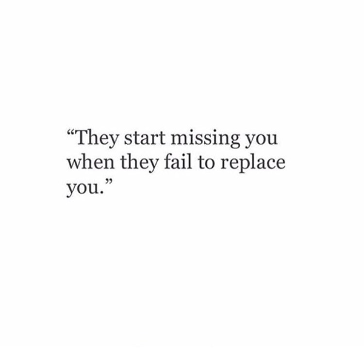 I miss you, but you already have replaced me - image ...